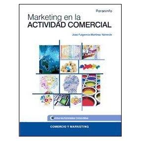 Marketing En La Actividad Comercial(libro Ciclo Formativo Gr