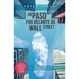 Un Paso Por Delante De Wall Street - Peter Lynch