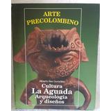 Arte Precolombino - Cultura La Aguada - Alberto Rex Gonzalez