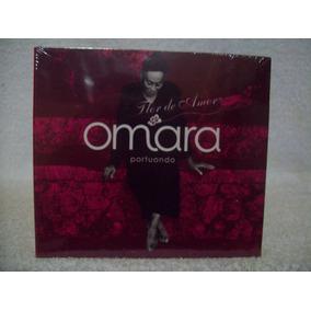Cd Omara Portuondo- Flor De Amor- Lacrado De Fábrica
