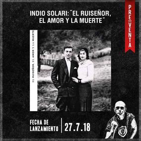 Indio Solari El Ruiseñor El Amor Y La Muerte Nuevo Cd