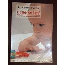 El Saber Del Bebe | T. Berry Brazelton