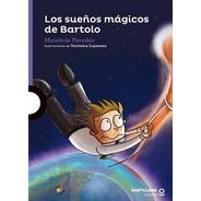 Los Sueños Magicos De Bartolo / Mauricio Paredes
