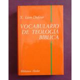 Vocabulario De Teología Bíblica - Xavier León Dufour