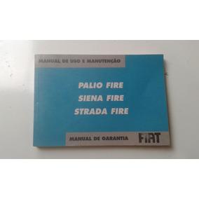 Livro Manual De Uso E Manutenção Fiat Palio Fire Siena Strad