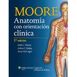 Anatomía Clínica De Moore 7 Edición
