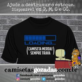 Camisetas Gozadas - Modelo Loading (preta)