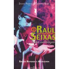 Livro Raul Seixas Uma Antologia Edição Revisada E Atualizada