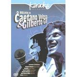 Dvd - Karaoke Melhor De Caetano Veloso & Gilberto Gil