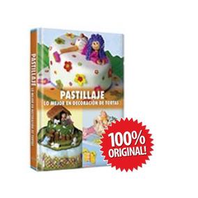 Pastillaje - Lo Mejor En Decoración De Tortas