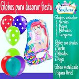 Globos Para Decorar Fiestas La Sirenita Ariel Disney