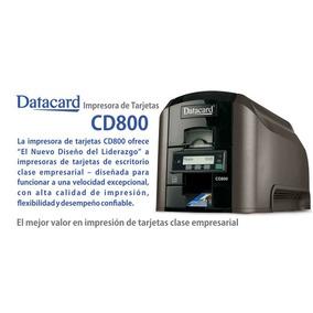 Impresora De Carnet Datacard Cd800 Duplex Nueva