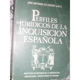 Perfiles Juridicos De La Inquisicion Española