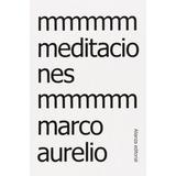 Meditaciones Marco Aurelio Editorial Alianza