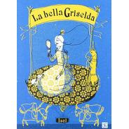 La Bella Griselda - Isol (tapa Dura)