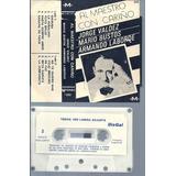 Valdez-mario Bustos-laborde Al Maestro Con Cariño Cassette