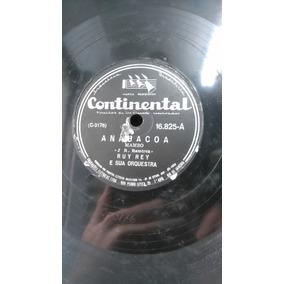 Disco 78 Rpm - Ruy Rey - Anabacoa/ Concerto Para Rítmos