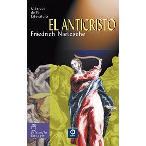 El Anticristo / Friedrich Nietzsche