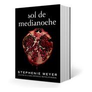 Sol De Medianoche ( Saga Crepúsculo 5 ) - Stephenie Meyer