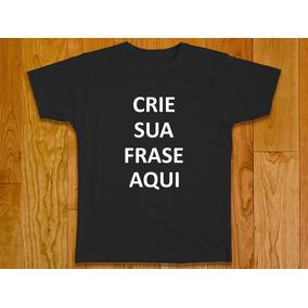 Camiseta Masculina Plus Size Personalizada Crie Sua Frase
