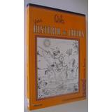 Vera Historia De Indias - Oski - Ed. Colihue