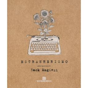 Livro - Estranherismo - Zack Magiezi