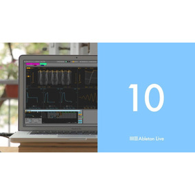 Ableton Live 10 Suite + Plugins Extras Windows E Mac 64 Bits