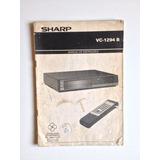 Manual De Instruções De Vídeo Cassete Sharp Vc-1294 B