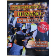 Comportamiento Humano En El Trabajo - Davis / Newstrom 10ªed