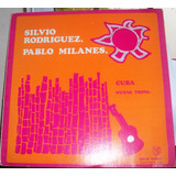 Silvio Rodriguez, Pablo Milanes, Cuba Nueva Trova