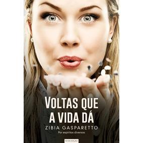 Voltas Que A Vida Dá- Zibia Gasparetto