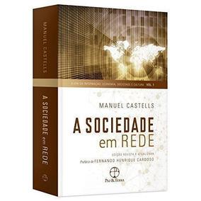 Livro A Sociedade Em Rede - Volume 1 Manuel Castells