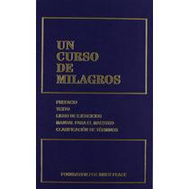 Libro Un Curso De Milagros + Regalo