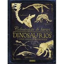 Dinosaurios Y Otros Animales Prehistóricos (coleccionista D