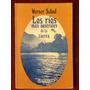 Schad - Los Rios Mas Australes - Patagonia - Canotaje