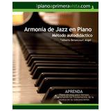 Método De Armonía De Jazz En Piano (ebook)