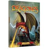 El Asombroso Mundo De Los Dragones