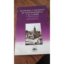 Economía Y Sociedad En Centroamerica Y El Caribe - Johanna V