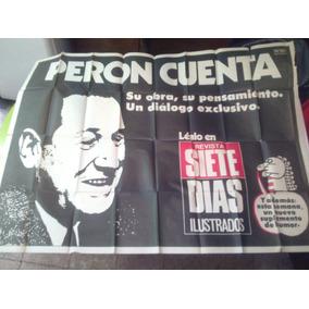 Afiche De La Revista 7 Dias Peron Cuenta Año 1973