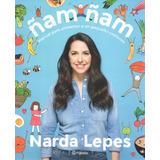 Libro: Ñam Ñam Como Alimentar A Un Pequeño... ( Narda Lepes)