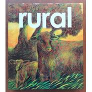 L8823. Rural. 150 Años De Arte Y Campo En La Argentina. Sra