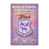 Livro: Manual De Produtos Veterinários Mpv 2003-2004