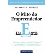 Livro: O Mito Do Empreendedor