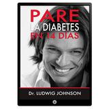 Pare La Diabetes En 14 Dias Ludwig Johnson Digital + Bono