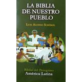 Biblia De Nuestro Pueblo, Alonso Schökel, Agape Económica