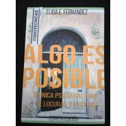 Algo Es Posible. (ultima Edicion)   Elida Fernandez    -mg-