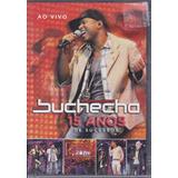Buchecha - Dvd 15 Anos De Sucessos - Ao Vivo - Lacrado