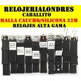 Mallas Correas De Caucho Silicona Relojes De Alta Gama 22mm