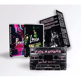 Los Violadores Luna Punk Rompan Todo 2 Cassette Ed Limitada