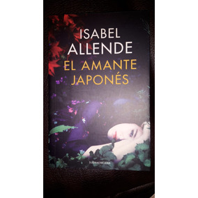 El Amante Japonés- Libro De Isabel Allende